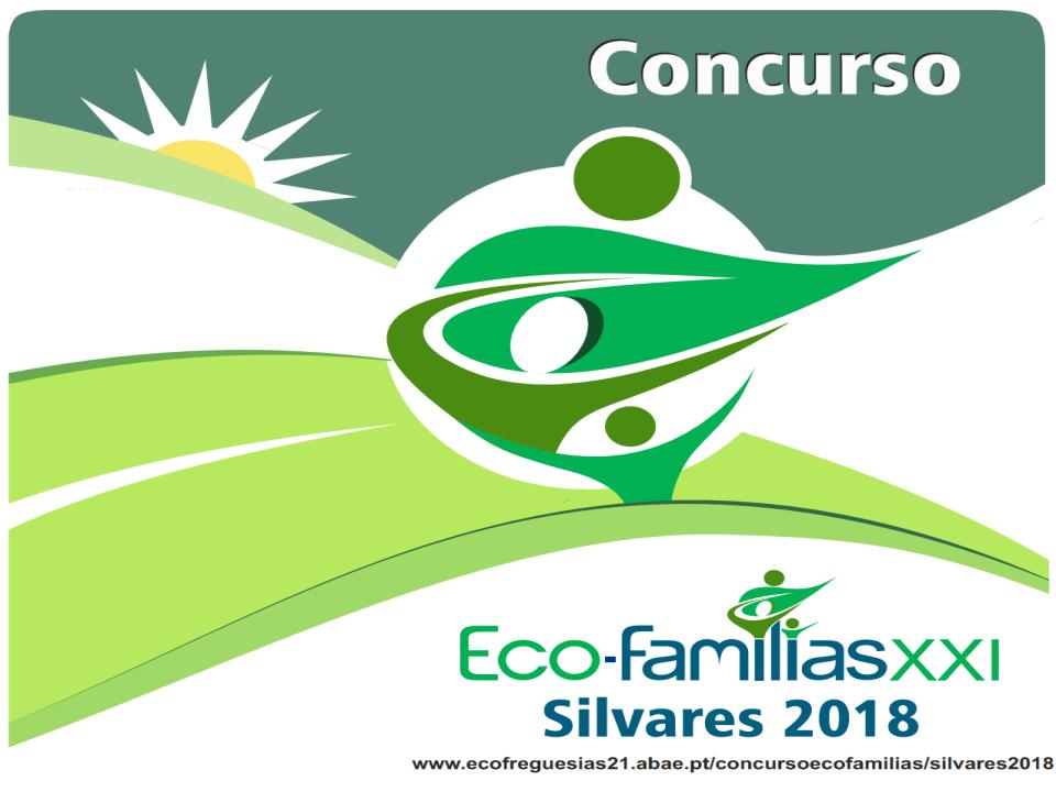 Concurso Eco-Famílias XXI | Silvares 2018